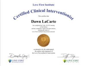 Dawn LaCarte Certified Clinical Interventionist